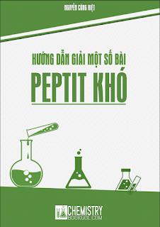 Hướng dẫn giải một số bài Peptit khó - Nguyễn Công Kiệt