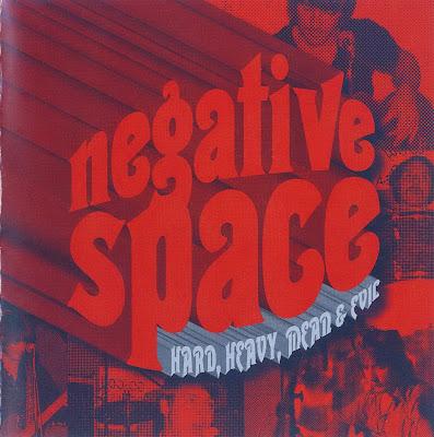 Negative Space ~ 1970 ~ Hard, Heavy, Mean & Evil