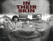 فيلم In Their Skin