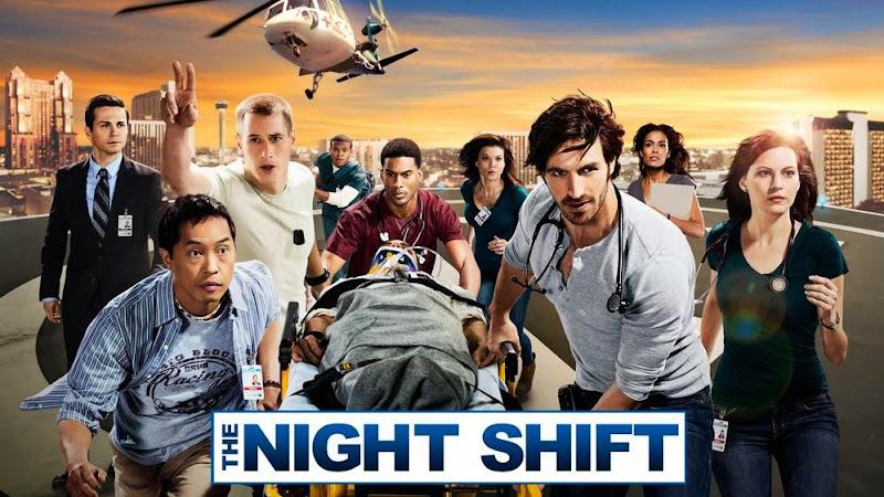 美劇 夜班急診室 夜班醫生 The Night Shift 線上看