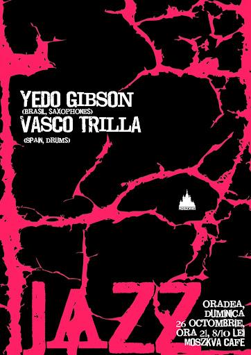 Concert de jazz cu Yedo Gibson şi Vasco Trilla la Moszkva Cafe, octombrie 2014 #1