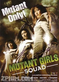 Yêu Nữ Báo Thù - Mutant Girls Squad (2010) Poster