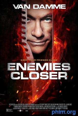 Phim Cận Kề Kẻ Thù-Enemies Closer