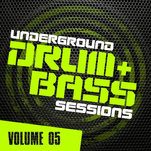 Underground Drum & Bass Sessions Vol 5 | músicas