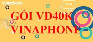 Gói VD40K Vinaphone Nhận 30GB data, Miễn phí Gọi cùng Mạng thoải mái