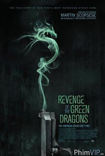 Rồng Xanh Báo Thù - Revenge Of The Green Dragons poster