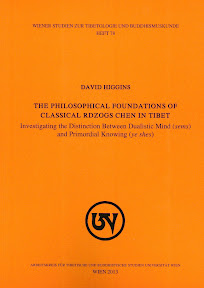 [Higgins: The Philosophical Foundations of Classical rDzogs chen in Tibet, 2013]