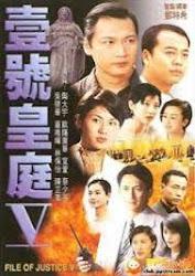 Files of justice V - Hồ sơ công lý TVB
