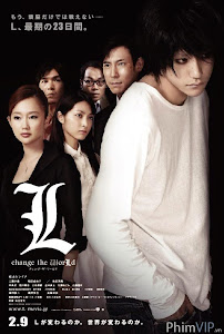 Cuốn Sổ Sinh Tử 3 - Death Note 3: L Change The World poster