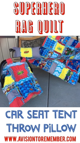 superhero rag quilt, car seat tent,  and throw pillow