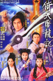 Ỷ Thiên Đồ Long Ký - The Heaven Sword and Dragon Saber (2000) Poster