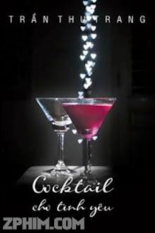 Cocktail Cho Tình Yêu - Trọn Bộ (2010) Poster