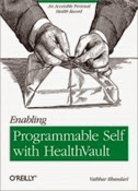 Enabling Programmable Self with HealthVault