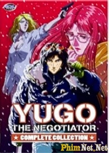 Phim Nhà Thương Thuyết Yugo - Yugo The Negotiator