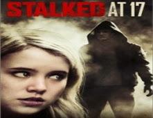 فيلم Stalked At 17