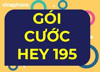 Gói HEY195 VinaPhone, 15GB Data, nhận 2.100 phút gọi, Xem Phim thoải mái