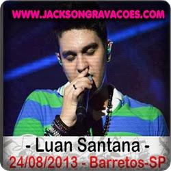Luan Santana - Ao Vivo - Barretos - 2013