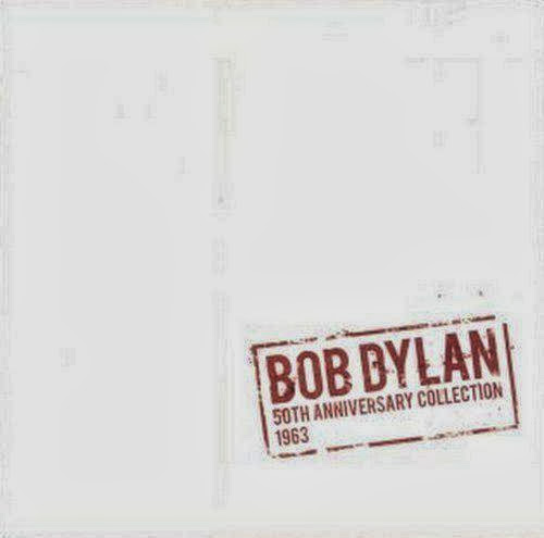 Bob Dylan - The 50th Anniversary Collection: 1963 (2013)