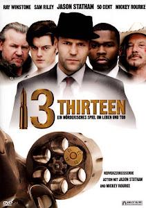 Đấu Thủ Thứ 13 - Thirteen poster