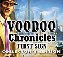 Voodoo Chronicles: The First Sign: Collector's Edition
