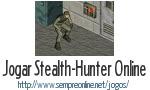Jogo Stealth-Hunter Online