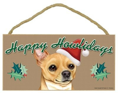 Happy Howlidays Wooden Sign - Chihuahua (Tan)
