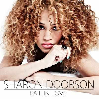 Sharon Doorson - Fail In Love, Ain't No Other Man