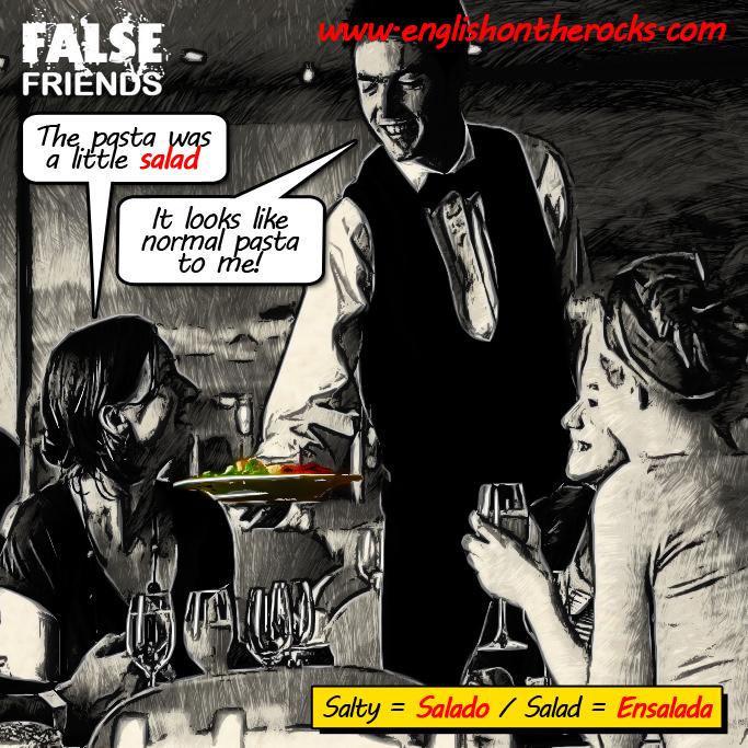 False Friends: Salado