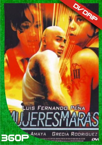 Mujeres maras (2012)