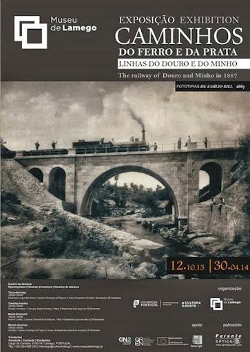"""""""Caminhos do Ferro e da Prata"""" destaca construção da via-férrea - Museu de Lamego"""