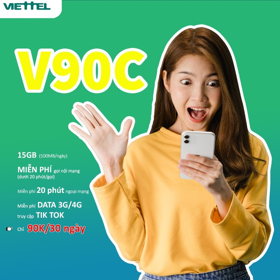 Nhận 15GB, Miễn phí Gọi với Gói V90C Viettel