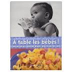 livre-recette-bébé-a-table-les-bebes-veronique-et-michel-de-meyer-veronique-liegeois