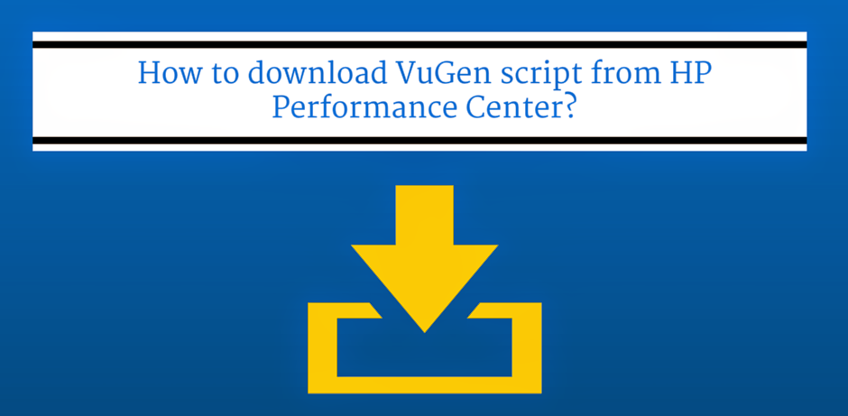 How to download VuGen script from HP Performance Center