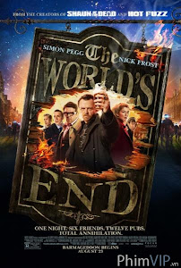 Tận Thế - The Worlds End poster