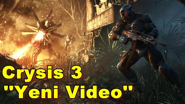 Crytek,Crysis 3 İçin Yeni Bir Video Paylaştı!