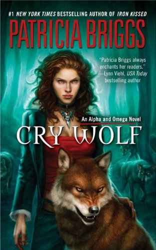 Book Review: Cry Wolf (Alpha & Omega, Book 1), By Patricia Briggs