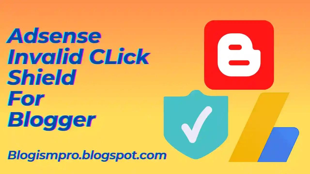Adsense invalid click protector plugin for blogger