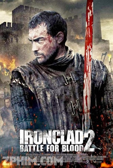 Giáp Sắt 2: Cuộc Chiến Huyết Thống - Ironclad 2: Battle for Blood (2014) Poster