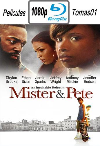 La Inevitable Derrota de Mister y Pete (2013) BRRip1080p
