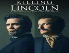 مشاهدة فيلم Killing Lincoln
