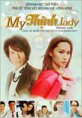 My Thịnh Lady - Bounty Lady TVB
