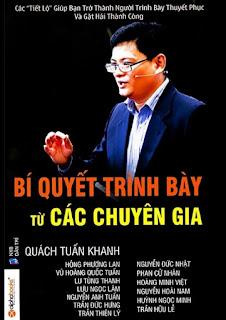 Bí quyết trình bày từ các chuyên gia - Quách Tuấn Khanh