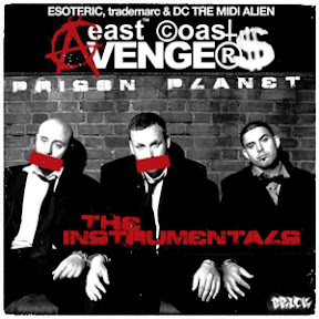 East Coast Avengers - Prison Planet (The Instrumentals)