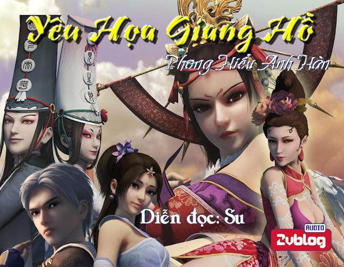 Truyện audio ngôn tình, võng du: Yêu Họa Giang Hồ- Phong Hiểu Anh Hàn (Hoàn)