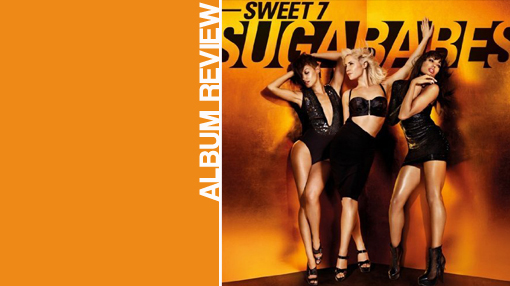 Album review: Sugababes - Sweet 7