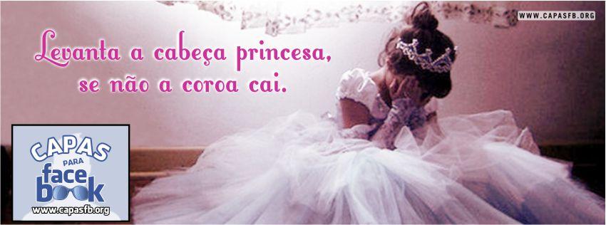 Capas para Facebook Levanta a cabeça princesa