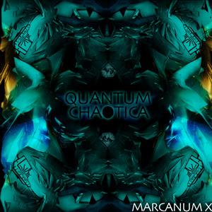 Marcanum X - Quantum Chaotica
