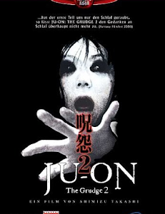 Lời Nguyền 2 18+ - Ju-on: The Grudge 2 18+ poster