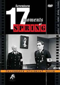 Mười Bẩy Khoảnh Khắc Của Mùa Xuân - 17 Moments Of Spring poster