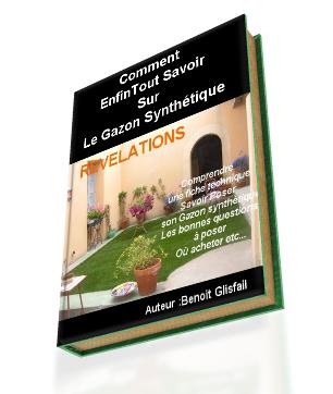 Tout Savoir Sur Le Gazon Synthetique Enfin Un Livre Sur